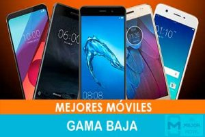 mejores moviles gama baja